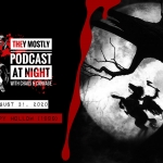 They Mostly Podcast At Night: Sleepy Hollow