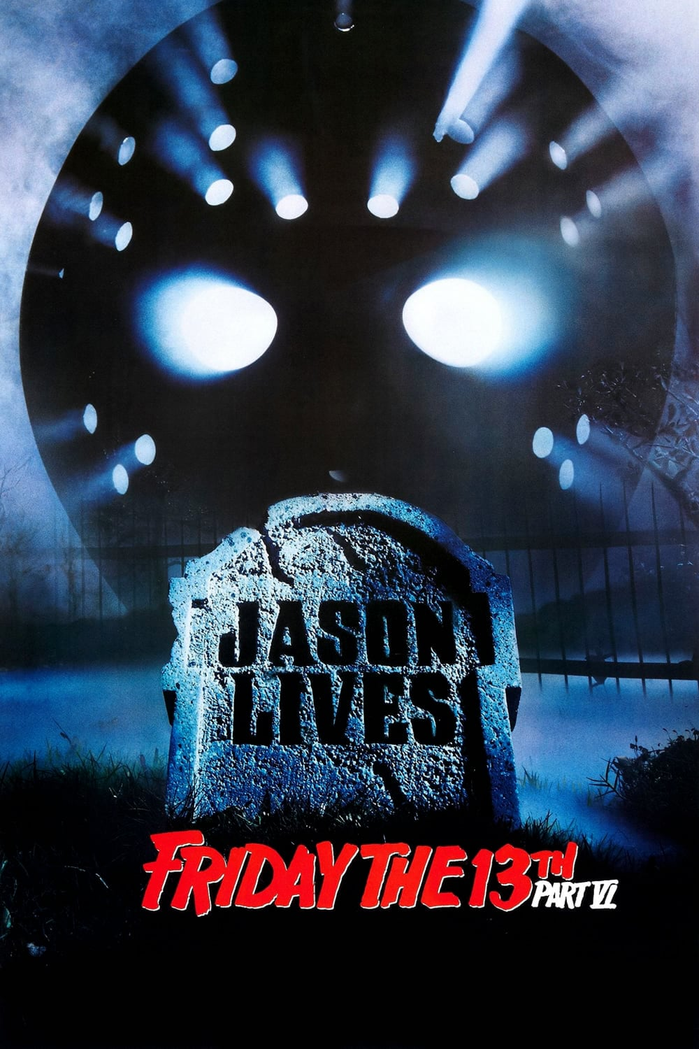 """Poster for the movie """"Friday the 13th Part VI: Jason Lives"""""""