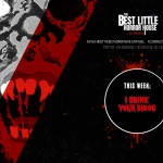 Best Little Horror House: I Drink Your Blood