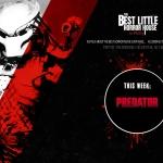 Best Little Horror House: Predator