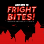 Fright Bites: Short Horror Roundup (Jan 2021)