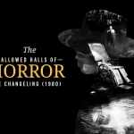 Hallowed Halls of Horror: The Changeling (1980)