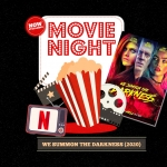 Movie Night: We Summon the Darkness (2020)