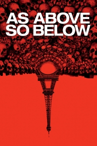 """Poster for the movie """"As Above, So Below"""""""