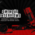 Ominous Interviews: International Podcast Day