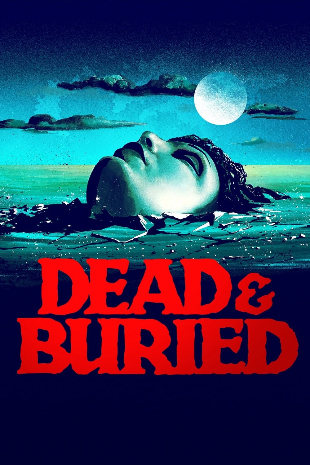 "Poster for the movie ""Dead & Buried"""