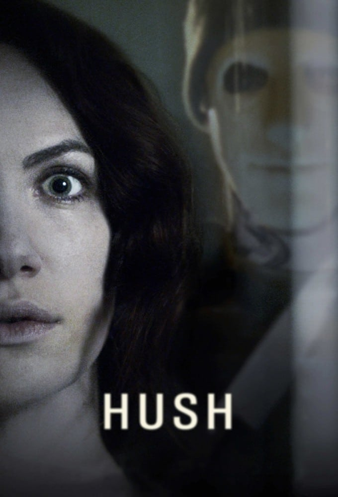 "Poster for the movie ""Hush"""