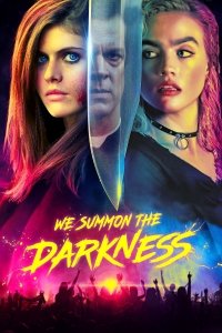 """Poster for the movie """"We Summon the Darkness"""""""