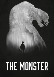 "Poster for the movie ""The Monster"""