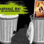 Garbage Day: Big Ass Spider! (2013)