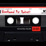 Introducing The Bloodhound Pix Podcast
