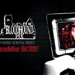 Bloodhound Pix Podcast: #HorrorNotFear (Oct 2020)