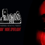 "Bloodhound Pix Podcast: ""1BR"" Indie Spotlight"