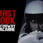 Exclusive First Look: Motorway Macabre (Short)