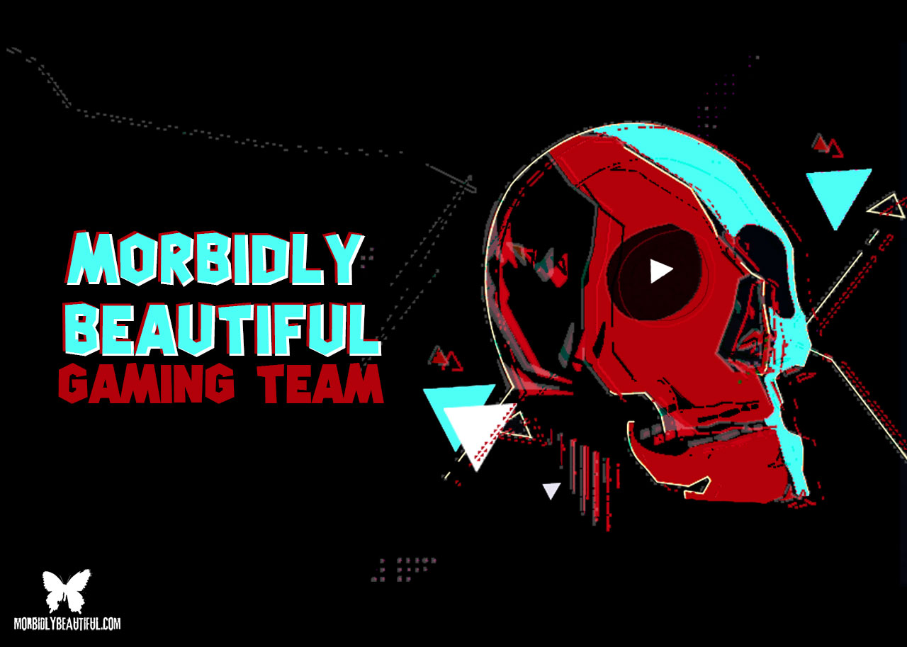 Morbidly Beautiful Gaming Team