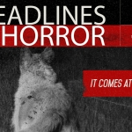 Headlines and Horror: It Comes at Night