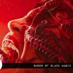 Nightstream Film Fest: Queen of Black Magic (2019)