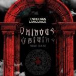 Ominous Origins: Enochian (Language of the Angels)