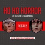 Ho Ho Horror Bracket: The Spirited 16 (Round 2)