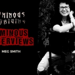 Ominous Interviews: Author Meg Smith