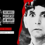 They Mostly Podcast At Night: The Selling (2011)