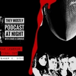 They Mostly Podcast at Night: Urbans Legends 2