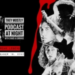 They Mostly Podcast At Night: Urban Legend
