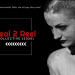 Real 2 Reel: Collective (Documentary, 2020)