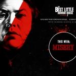 Best Little Horror House: Misery (1990)