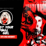 Not Your Final Girl: Scare Me
