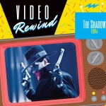 Video Rewind: The Shadow (1994)