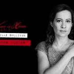 """Women in Horror: Camille Sullivan (""""Hunter Hunter"""")"""