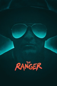 "Poster for the movie ""The Ranger"""