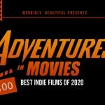 Adventures in Movies: Best Indie Films of 2020