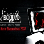 Bloodhound Pix: Top 10 Horror Discoveries of 2020