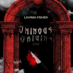 Ominous Origins: Lavinia Fisher (True Crime)
