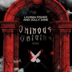 Ominous Origins: Lavinia Fisher and Jolly Jane