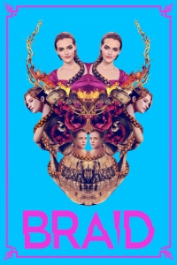 """Poster for the movie """"Braid"""""""