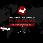 Around the World in 80 Films: Greater China