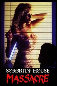 "Poster for the movie ""Sorority House Massacre"""