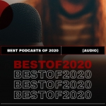 Flashback February: Top 5 Podcasts of 2020