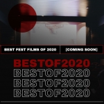 Flashback February: Best of the Fests 2020
