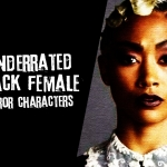 Underrated Black Female Characters in Horror