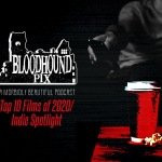 Bloodhound Pix: Best of 2020/Indie Spotlight