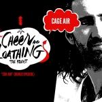 Cheer and Loathing: Cage Air (Bonus)