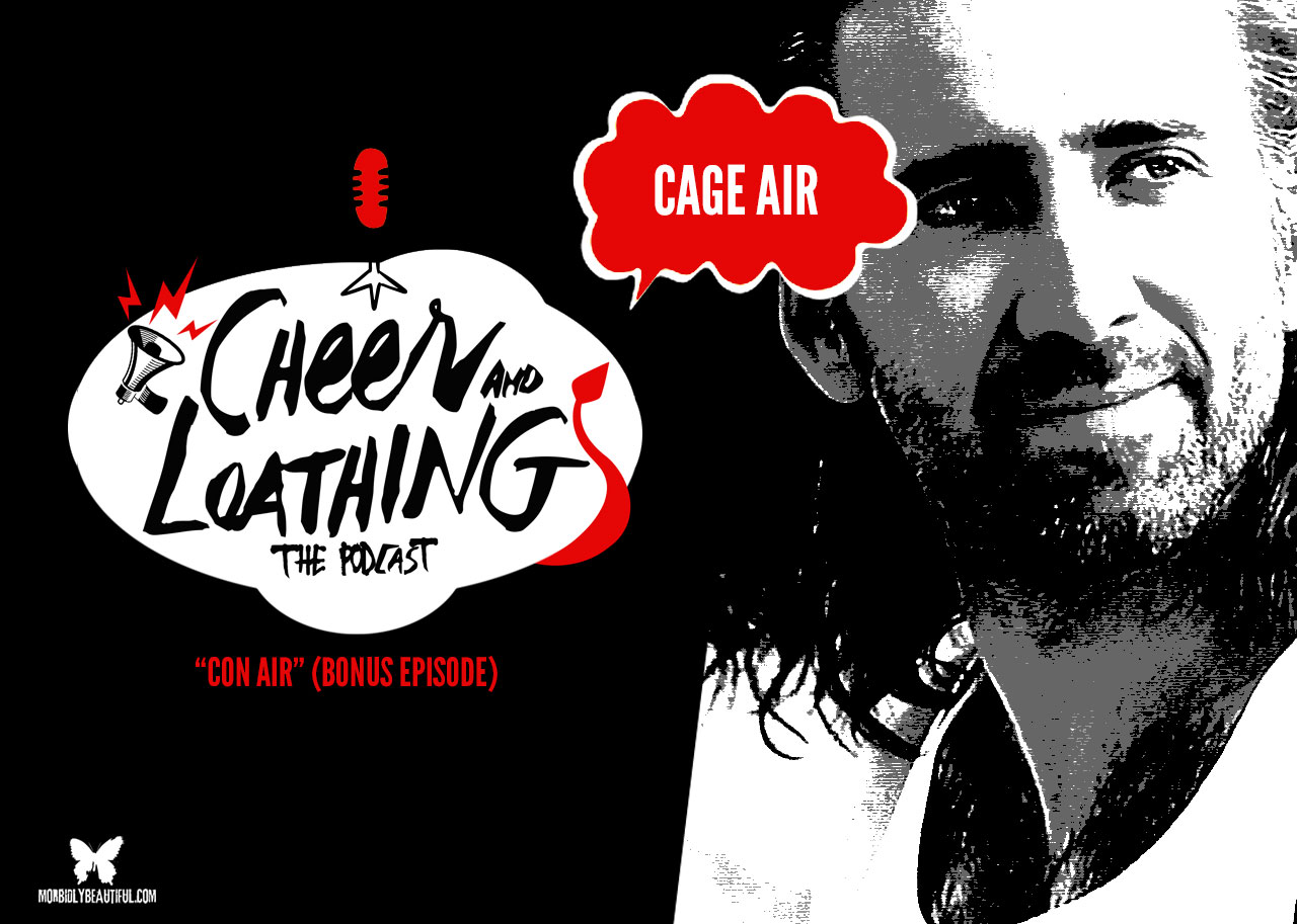 Cheer and Loathing Con Air