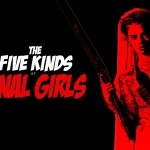The 5 Kinds of Horror Final Girls