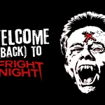 Welcome (Back) to Fright Night!