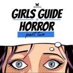 Girls Guide to Horror: Core Classics (Part 2)