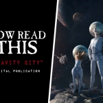Now Read This: Gravity City (Digital Publication)
